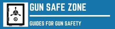 Gun Safe Zone
